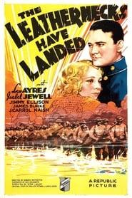 The Leathernecks Have Landed 1936