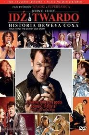 Idź twardo: historia Deveya Coxa (2007) Online Cały Film CDA Online cda