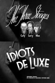 Idiots Deluxe (1945)