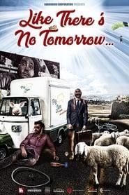 Like There's No Tomorrow (2019)