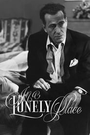 In a Lonely Place (1950) Watch Online Free
