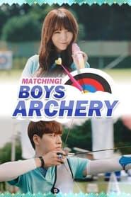 Matching! Boys Archery: Season 1
