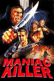 Maniac Killer (1987)