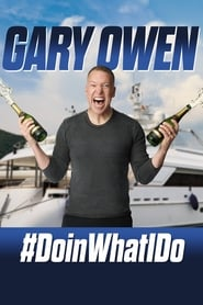 Gary Owen: #DoinWhatIDo