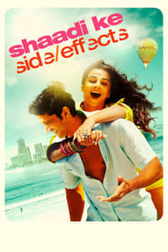 Shaadi Ke Side Effects 2014 Hindi Movie BluRay 400mb 480p 1.2GB 720p 4GB 11GB 14GB 1080p