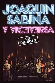 Joaquin Sabina y Viceversa - En Directo