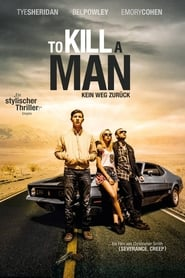 To Kill a Man (2017)