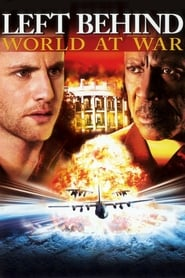 Left Behind III: World at War (2005)