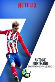 Ver Antoine Griezmann: The Making of a Legend Online HD Español y Latino (2019)