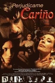 فيلم Perjudícame cariño مترجم
