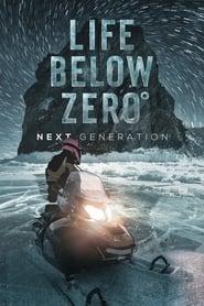 Life Below Zero: Next Generation - Season 3