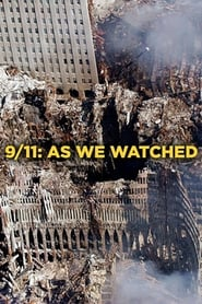 9/11: As We Watched