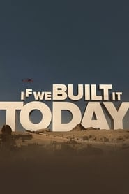 If We Built It Today (2019)