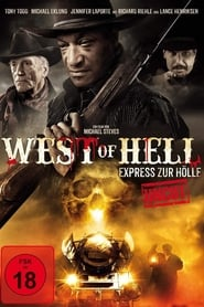 West of Hell - This is the last stop - Azwaad Movie Database