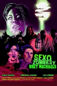 مشاهدة فيلم Sexo, zombies y Bret Michaels مترجم