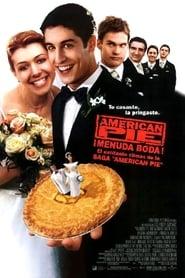 American Pie ¡Menuda boda! / American Pie – La Boda (2003)