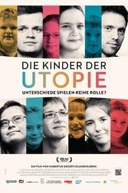 Die Kinder der Utopie (2019)