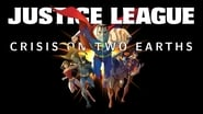 Justice League: Crisis on Two Earths სურათები