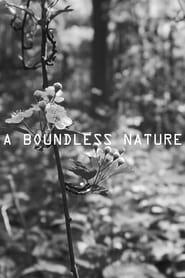 A Boundless Nature (2020)