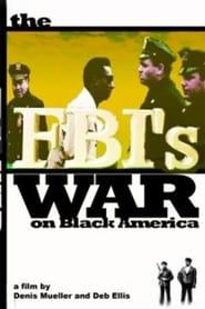 COINTELPRO: The FBI's War on Black America