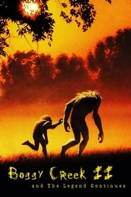 Boggy Creek II: And the Legend Continues (1984)