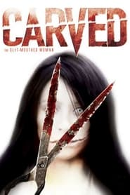 Carved: The Slit-Mouthed Woman 2007
