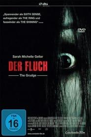 Der Fluch – The Grudge (2004)