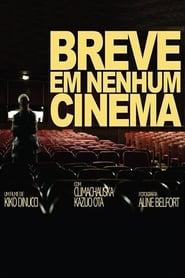 Breve em Nenhum Cinema 2015