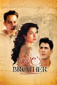 Love's Brother (2004) Watch Online Free