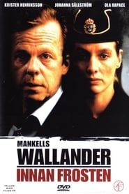 Mankells Wallander – Vor dem Frost (2005)