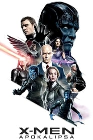 X-Men: Apokalipsa 2016 Cały Film CDA Online PL