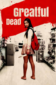 Greatful Dead (2013)