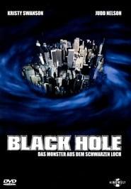 Black Hole – Das Monster aus dem schwarzen Loch (2006)