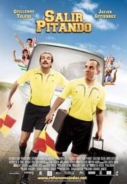 Salir pitando (2007)