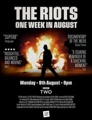 The Riots 2011: One Week in August (2021)