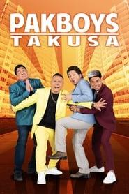 Pakboys: Takusa (2020) Full Pinoy Movie