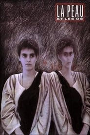 La peau et les os 1988