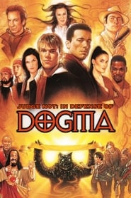 Judge Not: In Defense of Dogma (2001)