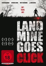Landmine Goes Click 2015