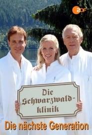 Die Schwarzwaldklinik: Die nächste Generation