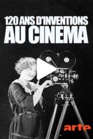 120 ans d'inventions au cinéma 2016