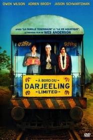 À bord du Darjeeling Limited streaming