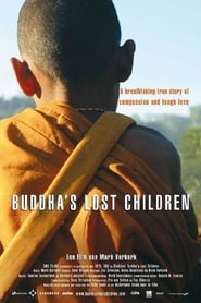 Buddha's Lost Children (2006)