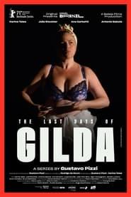 The Last Days of Gilda 2020