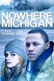 Nowhere, Michigan (2019)