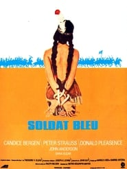 Film Le Soldat bleu  (Soldier Blue) streaming VF gratuit complet