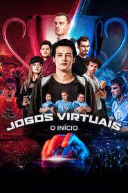Assistir Jogos Virtuais: O Início online