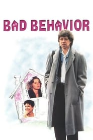 Bad Behavior (1993)