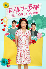 To All the Boys: P.S. I Still Love You - Azwaad Movie Database