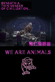We Are Animals (2013) Online Cały Film Lektor PL